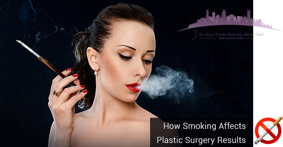 Smoking Affects Plastic Surgery