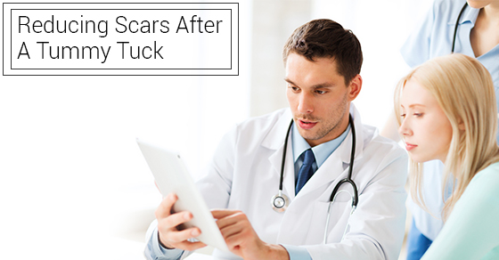 Reducing Scars After A Tummy Tuck